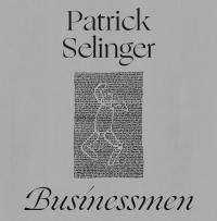 PATRICK SELINGER - Businessmen : STROOM (BEL)