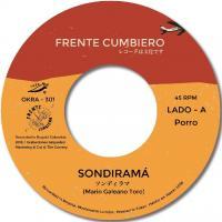 FRENTE CUMBIERO - Sondiramá / Crema Mental : 7inch