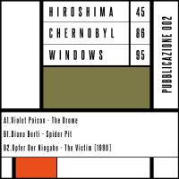 VARIOUS - Pubblicazione 002 : HIROSHIMA 45 CHERNOBYL 86 WINDOWS 95 (ITA)