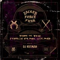 ZACKEY FORCE FUNK / KUTMAH - This Is My Force Funk Sound : CD