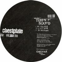 TERNION SOUND - Hopeless EP : CHESTPLATE (UK)