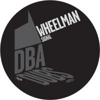 WHEELMAN - Signal : DON'T BE AFRAID (UK)