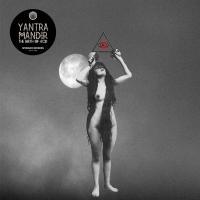 YANTRA MANDIR - The Birth Of Acid : LP