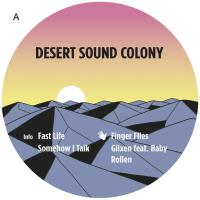 DESERT SOUND COLONY - Fast Life EP : TOUCH FROM A DISTANCE (GER)