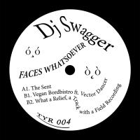 DJ SWAGGER - Faces Whatsoever EP : THIRTY YEAR (UK)
