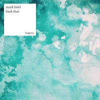MARK LAIRD - Funk That EP : 12inch