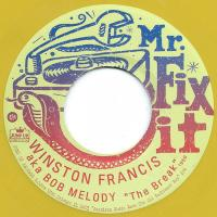 WINSTON FRANCIS & LLOYD ROBINSON - The Break / Your Cheating Heart : JUMP UP! / MR. FIX IT (US)