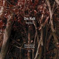 RUDOLF EB.ER - Om Kult : Ritual Practice Of Conscious Dying - Vol. I : OM KULT (JPN)