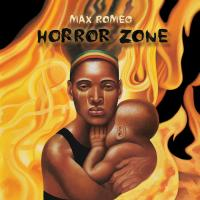 MAX ROMEO - Horror Zone : 2LP