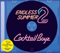 COCKTAIL BOYZ - Endless Summer 2 :  (JPN)