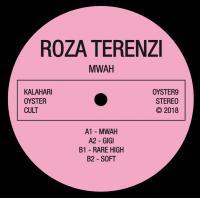 ROZA TERENZI - Mwah EP : KALAHARI OYSTER CULT (HOL)