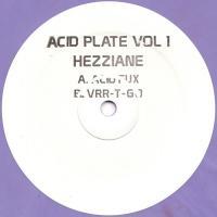 HEZZAINE - Acid Plate Volume 1 : ACID PLATE (UK)