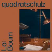 QUADRATSCHULZ - La Boum EP : 12inch
