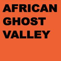 AFRICAN GHOST VALLEY - Colony : LP