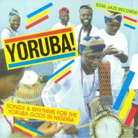 KONKERE BEATS - Songs & Rhythms : For The Yoruba Gods In Nigeria : SOUL JAZZ (UK)