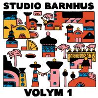 VARIOUS - Studio Barnhus Volym 1 : STUDIO BARNHUS (SWE)