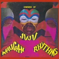 ONENESS OF JUJU - African Rhythms : 2LP