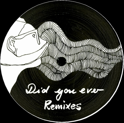 DANIELA LA LUZ - Did You Ever Remixes : 12inch