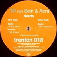 TILL VON SEIN & AERA - Deeds / John Tejada Rmx : 12inch