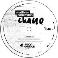 MATTHIAS TANZMANN - Chano : 12inch
