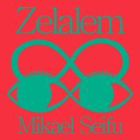 MIKAEL SEIFU - Zelalem : 12inch