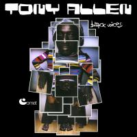 TONY ALLEN - Black Voices : 2LP