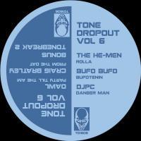 THE HE-MEN/ DAWL / CRAIG BRATLEY /BUFO BUFO / DJPC - Tone DropOut Vol .6 : TONE DROPOUT (UK)