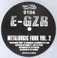E-GZR - Metalurgic Funk Vol.2 : 12inch