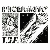 WHODAMANNY - T.C.P. : LP