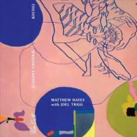 MATTHEW HAYES & JOEL TRIGG - Elegant Universe : KEN OATH (AUS)