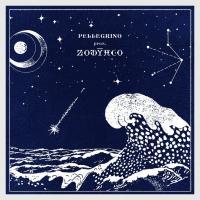 PELLEGRINO - Zodyaco : EARLY SOUNDS RECORDINGS (ITA)