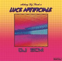 DJ SCM - Introducing Tony Pianola in Luce Artificiale : 12inch