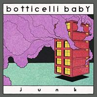 BOTTICELLI BABY - Junk : UNIQUE (GER)