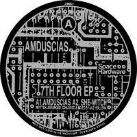 AMDUSCIAS - 7th Floor EP : SPACE HARDWARE (UK)