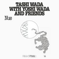TASHI WADA with YOSHI WADA and FRIENDS - Nue : LP