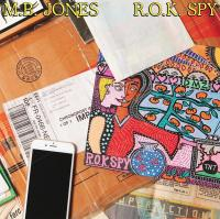 M.B. JONES - R.O.K. Spy : DRAMA (FRA)