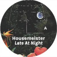 HOUSEMEISTER - Late at Night : ACCIDENTAL JNR (UK)