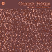 GERARDO FRISINA - Rhythmic Conversations : SCHEMA (ITA)