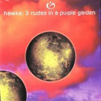 HAWKE - 3 NUDES IN A PURPLE GARDEN : 12inch