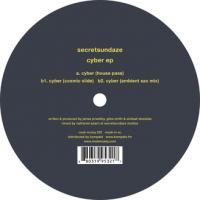 SECRETSUNDAZE - Cyber ep : 12inch