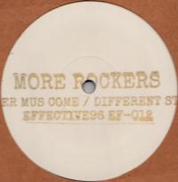 MORE ROCKERS - Better Mus Come / Different Style : 12inch