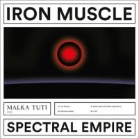 SPECTRAL EMPIRE - Iron Muscle : 12inch
