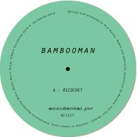 BAMBOOMAN - Ricochet : ACCIDENTAL JNR (UK)