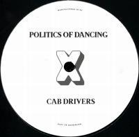 CAB DRIVERS / SEBO K - Politics Of Dancing X Cab Drivers & Sebo K : P.O.D CROSS (FRA)
