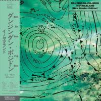 INOYAMALAND - Danzindan-pojidon New Master Edition : EXT RECORDNINGS (JPN)