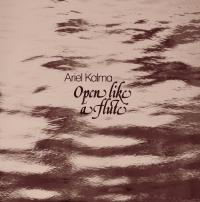 ARIEL KALMA - Open Like A Flute : BLACK SWEAT (ITA)