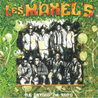 LES MAXEL'S - LE RETOUR DE TOTO : ATANGANA <wbr>(FRA)