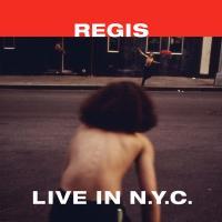 REGIS - Live In N.Y.C. : 12inch