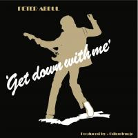 PETER ABDUL - GET DOWN WITH ME : DIG THIS WAY RECORDS (ITA)