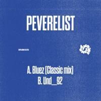 PEVERELIST - Bluez (Classic Mix) : PUNCH DRUNK (UK)
